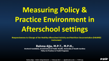 Measuring Policy Environment Characteristics: Responsiveness to Change of the Healthy Afterschool Activity and Nutrition Documentation Instrument