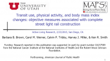 Transit Use, Physical Activity, and Body Mass Index Changes: Objective Measures Associated With Complete Street Light Rail Construction