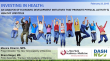 Investing in Health: An Analysis of Economic Development Initiatives that Promote Physical Activity and Healthy Lifestyles