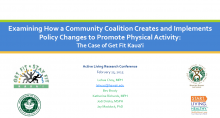 Examining How a Community Coalition Creates and Implements Policy Changes to Promote Physical Activity: The Case of Get Fit Kauai