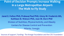 Point-of-Decision Prompts Increase Walking in a Large Metropolitan Airport: The Walk to Fly Study