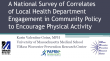 A National Survey of Correlates of Local Health Department Engagement in Community Policy to Encourage Physical Activity