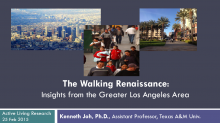 The Walking Renaissance: Insights from the Greater Los Angeles Area