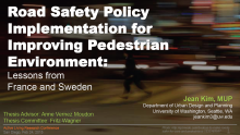 Road Safety Policy Implementation for Improving Pedestrian Environment: Lessons from France and Sweden