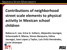 Contributions of Neighborhood Street Scale Elements to Physical Activity in Mexican School Children