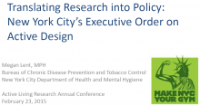 Translating Research into Policy: New York City's Executive Order on Active Design