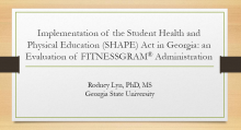 Implementation of the SHAPE Act in Georgia: An Evaluation of FITNESSGRAM Administration