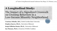 A Longitudinal Study: The Impact of a Signalized Crosswalk on Crossing Behaviors in a Low-Income Minority Neighborhood