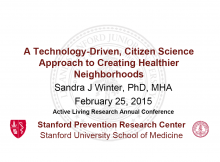 A Technology-Driven, Citizen Science Approach To Creating Healthier Neighborhoods