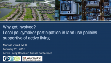 Why Get Involved? Local Policymaker Participation in Land Use Policies that Influence Active Living