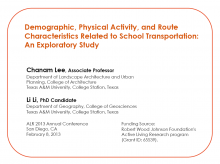 Demographic, Physical Activity, and Route Characteristics Related to School Transportation: An Exploratory Study