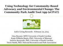 Using Technology for Community-based Advocacy and Environmental Change: The Community Park Audit Tool App